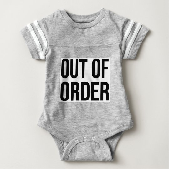 Out of Order Funny Humour Comedy Baby Bodysuit