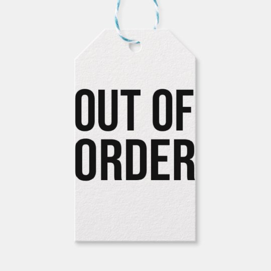Out of Order Funny Humour Comedy Gift Tags