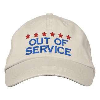 OUT OF SERVICE EMBROIDERED HAT