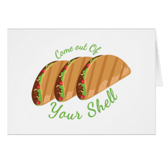 Out Of Shell Card