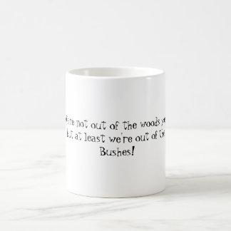 """out of the Bushes!' mug"