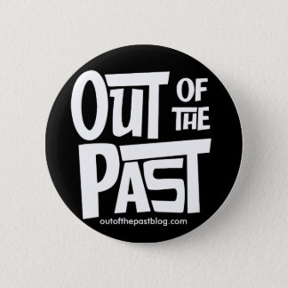 Out of the Past Button - Black
