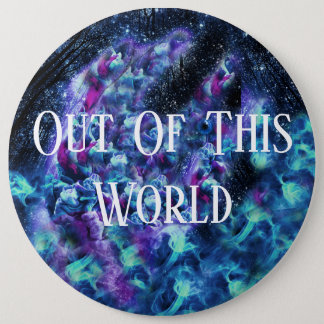 Out Of This World Button