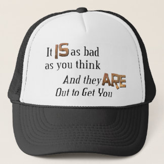 Out to Get You Trucker Hat
