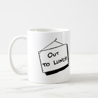 out to lunch. be back never coffee mug