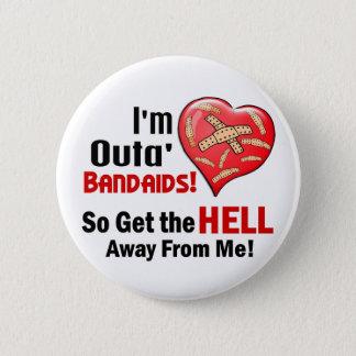 Outa' BandAids 2 Inch Round Button