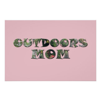 Outdoors Mom in real Camo Poster