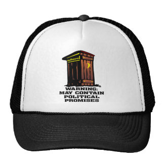 Outhouse May Contain Political Promises Trucker Hat
