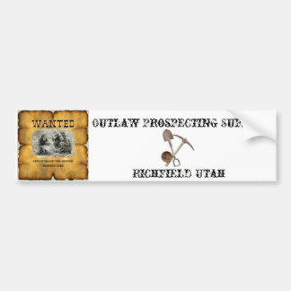Outlaw Prospecting Bumper Sticker