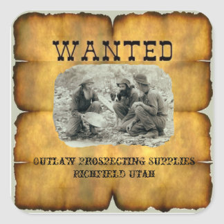 "Outlaw Prospecting Supplies 2"" Wanted Stickers"