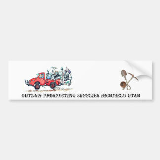 Outlaw Prospecting Supplies Truck Bumper Sticker