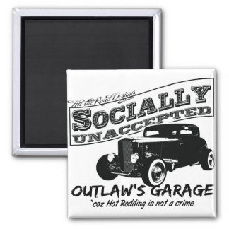 Outlaw's Garage. Socially unaccepted Hot Rods Magnet
