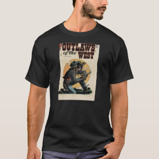 outlaws of the west T-Shirt
