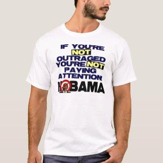 Outraged? T-Shirt