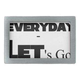 Outside - Everyday - Let's Go - Let's Play Rectangular Belt Buckles