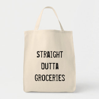 Outta Groceries Tote Bag