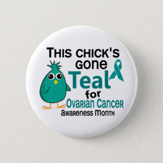 Ovarian Cancer Awareness Month Chick 3 September 2 Inch Round Button