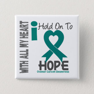 Ovarian Cancer I Hold On To Hope 2 Inch Square Button