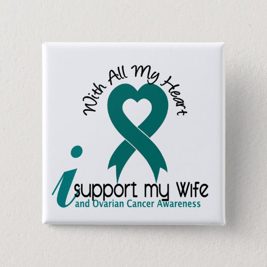 Ovarian Cancer I Support My Wife 2 Inch Square Button