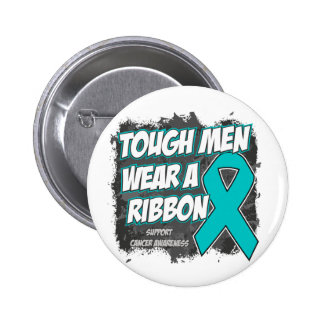 Ovarian Cancer Tough Men Wear A Ribbon 2 Inch Round Button