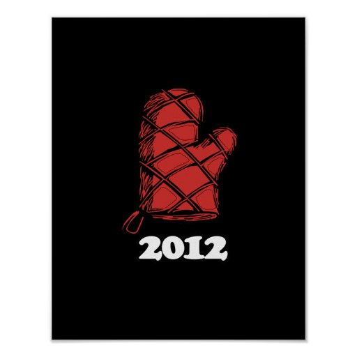 Oven Mitt 2012 copy.png Posters