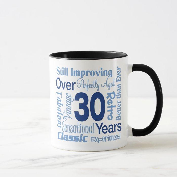 Over 30 Years 30th Birthday Mug