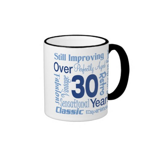 Over 30 Years 30th Birthday Ringer Coffee Mug