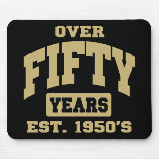 Over 50th Birthday Mouse Pad