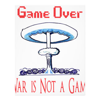 Over game, War is Not to Game Letterhead