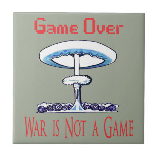 Over game, War is Not to Game Tile