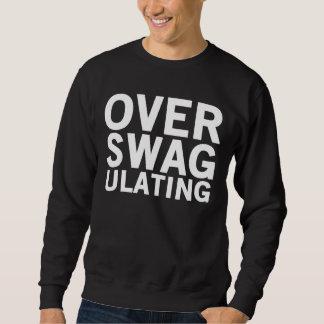 Over Swagulating Crewneck Sweatshirt