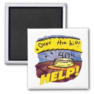 Over The Hill 40th Birthday Gifts Refrigerator Magnet