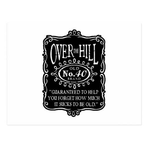 Over The Hill 40th Birthday Postcards