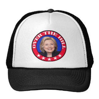 OVER THE HILL - ANTI-HILLARY CLINTON TRUCKER HAT