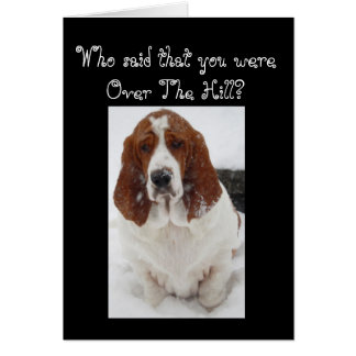 """""""Over The Hill"""" Birthday Card w/Basset in Snow"""