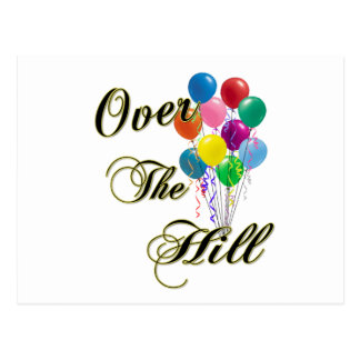 Over The Hill Birthday Cards and Post Cards
