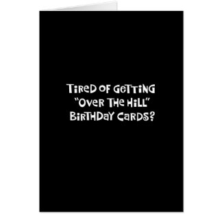 """""""Over the Hill"""" Birthday Greeting Card"""