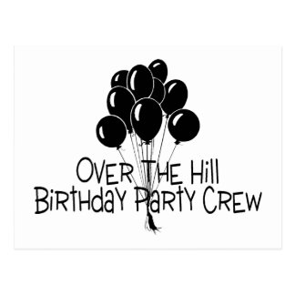 Over The Hill Birthday Party Crew Postcard