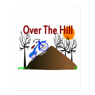 """Over The Hill"" Funny Birthday Gifts Postcard"