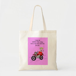OVER THE HILL HOT MAMA BIKER TOTE BAG