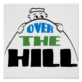 Over the Hill Poster