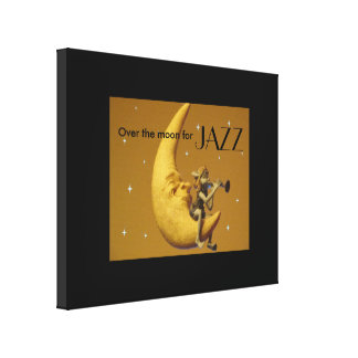 Over the moon for Jazz Canvas Print