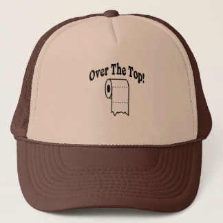 Over The Top! Trucker Hat