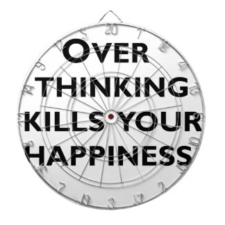 over thinking kills your happiness dartboard