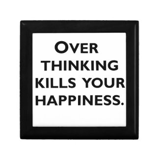 over thinking kills your happiness gift box