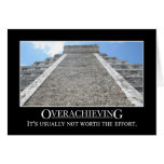 Overachieving is usually not worth the effort