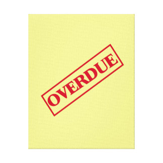 Overdue Stamp - Red Ink Yellow Background Stretched Canvas Prints