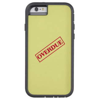 Overdue Stamp - Red Ink Yellow Background Tough Xtreme iPhone 6 Case