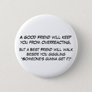 Overeacting 2 Inch Round Button