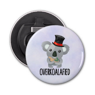 Overkoalafied Pun Cute Koala in Top Hat Bottle Opener